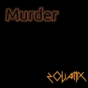 Cover of track Murder by zovamix