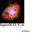Cover of track SuperN.O.V.A. - ATHeat Remix by ATHeat