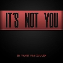 Cover of track It´s not you by Yakim