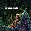 Cover of track Equivocate by Astrum