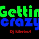 Cover of track Gettin' Crazy - Dj kikobest by Dj kikobest