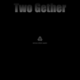 Cover of track Melancolia (Novus Ordo Mundi) by Two Gether