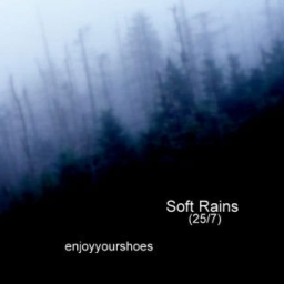 Cover of track Soft Rains (25/7) by shoes