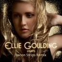 Cover of track Ellie Goulding - Lights (BACON STRIPS REMIX) by ⁶ ₆ ⁶ svmmit ₆ ⁶ ₆