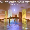 Cover of track Seek and finds the Power of Water (fast version) by Grotzo