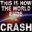 Cover of track This Is How The World Ends by CRASH