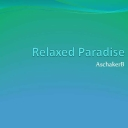 Cover of track Relaxed Paradise by AschakerB