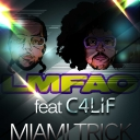 Cover of track Miami trick Feat LMFAO by C4lif