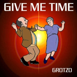 Cover of track Give me time by Grotzo