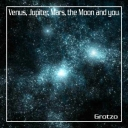 Cover of track Venus, Jupiter, Mars, The moon and you - Minimale version by Grotzo