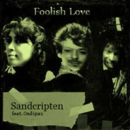 Cover of track Foolish Love - featuring Oedipax by Sandcripten