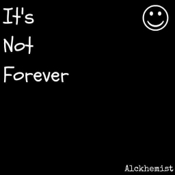 Cover of track It's Not Forever by Alckhem