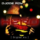 Cover of track Hero (Original mix) by Jode Roy