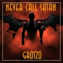 Cover of track Never call Satan by Grotzo