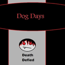 Cover of track Dog Days by Death_Defied