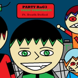 Cover of track Party RaG3-Ft. Death Defied by shadedtwist@yahoo.com