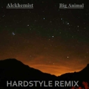 Cover of track Desert Sky (Hardstyle Remix) Big Animal by Big Animal