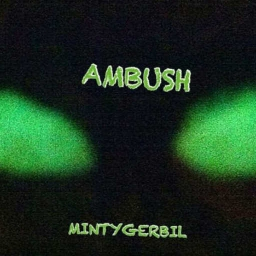 Cover of track Ambush by Minty Gerbil