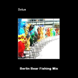 Cover of track Berlin bear fishing mix by Dotus