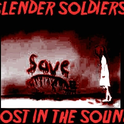 Cover of track Lost in the sound VIP mix by slender_soldiers