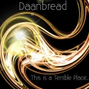 Cover of track This is a Terrible Place... by daanbread