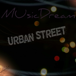 Cover of track Urban Street by MusicDream