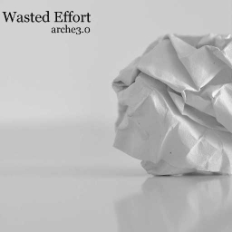 Cover of track Wasted Effort by arche3.0