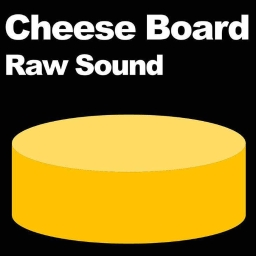 Cover of track Cheese Board by Raw Sound