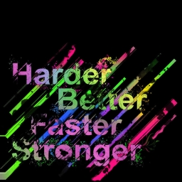 Cover of track Harder, Better, Faster, Stronger by DrizzySlikk