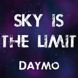 Cover of track Sky Is The Limit by Daymo