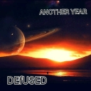 Cover of track DEfUSED-Another Year (EP Main Song) by DEfUSED