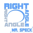 Cover of track Right Angle by Mr. Speck