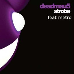 Cover of track deadmau5 strobe (metro remix) by metro