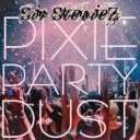 Cover of track Pixie Party Dust (This One's For Kim Remix) by Sir StevieZ