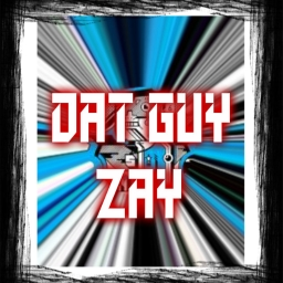 Avatar of user Dat Guy Zay