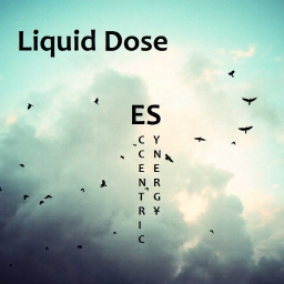 Cover of track Liquid Dose (TEASER) (LP 5Lives) by Eccentric Synergy (ES)
