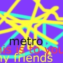 Cover of track this is to you my friend's by metro