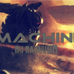 Cover of track Machine (DEMO) by RaiinyHD