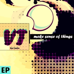Cover of album Make Sense Of Things - EP by Vox Tonitro