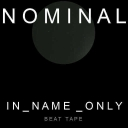 Cover of track IN_NAME_ONLY EP Preview [RELEASE DATE NOV 15}] by Nominal