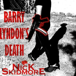 Cover of track Barry Lyndon's Death by Nick Skidmore