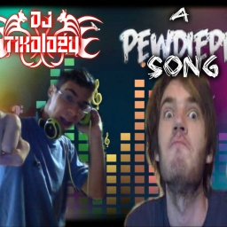 Cover of track A PewDiePie Song!! by DJ Tixology
