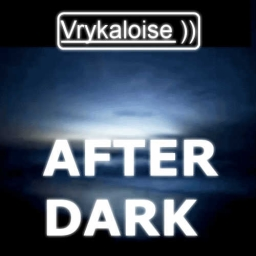 Cover of track Vrykaloise - After Dark by DJ Vry