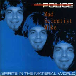 Cover of track Spirits In The Material World  (MSM Cover) by Mad∞Scientist∞Mike