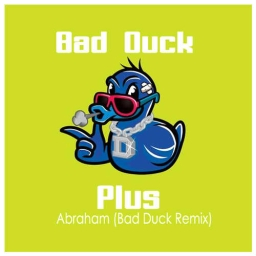 Cover of track Abraham (Bad Duck Remix) by Bad Duck