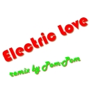 Cover of track Electric Love (remix) by pom-pom