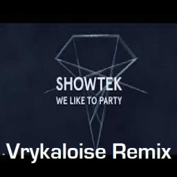 Cover of track Showtek - We Like To Party (Vrykaloise Remix) by DJ Vry