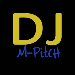 Avatar of user Dj M-PitcH