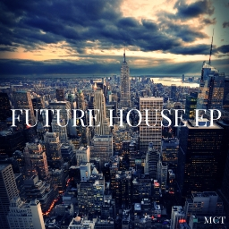 Cover of album Future House EP by MCT