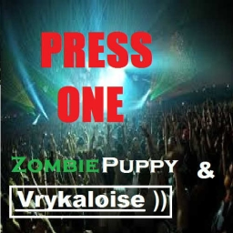 Cover of track ZombiePuppy & Vrykaloise - Press One by DJ Vry